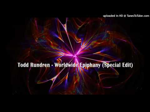 Todd Rundgren - Worldwide Epiphany (Special Edit)