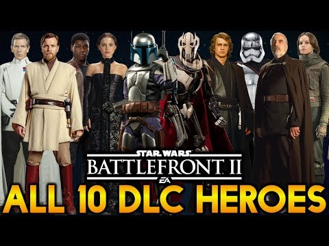 ALL 10 DLC HEROES SO FAR! Star Wars Battlefront 2 (Leaked)