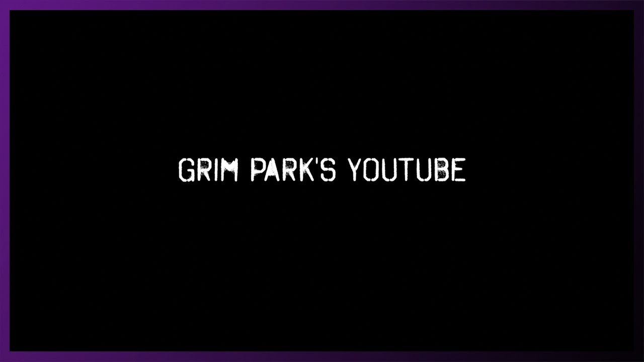[Grand Opening] Grim Park's YouTube Channel
