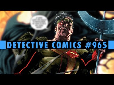 A Lonely Place of Living Part 1 | Detective Comics #965  Review