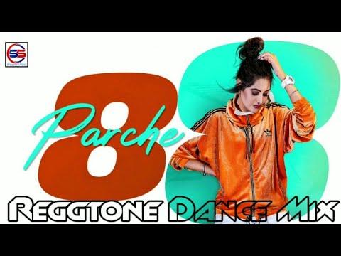 8-parche-|-reggtone-dance-mix-|-dj-sanjay-saini