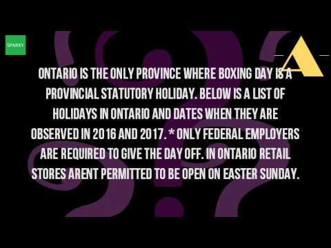Is Easter Monday A Holiday In Ontario?