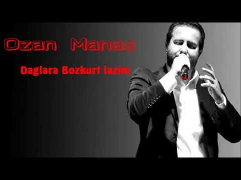 Ozan Manas - Dağlara Bozkurt lazım