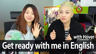 Get ready with me speaking in English | SSIN