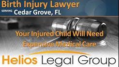 Cedar Grove Birth Injury Lawyer & Attorney - Florida