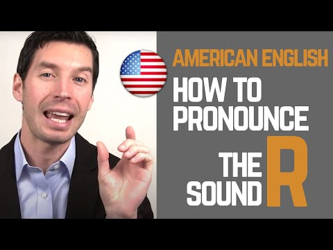 How To Pronounce The /R/ Sound   American English Pronunciation