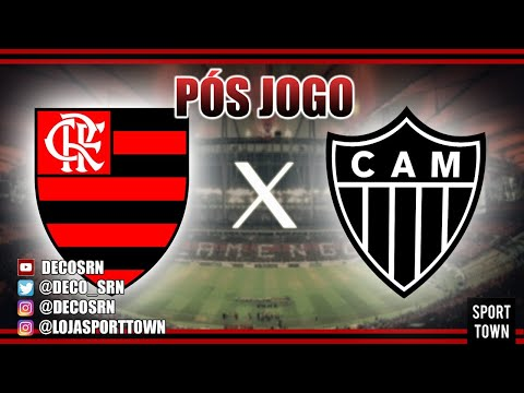 Pós Jogo - Flamengo x Atletico MG