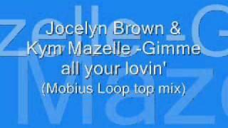Jocelyn Brown & Kym Mazelle - Gimme All Your Lovin