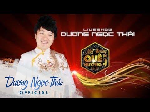 Top 10 tiết mục đặc sắc trong liveshow Dương Ngọc Thái 2016