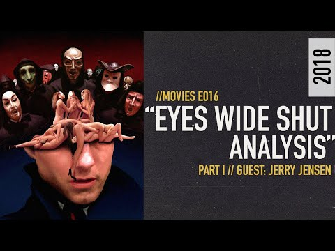 Stanley Kubrick And The Conspiracies Surrounding Eyes Wide Shut // [S01E016]