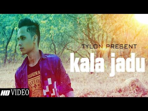 KALA JADU - Tylon Singh | Latest Punjabi Rap Songs 2017 | Romantic Love Song Video HD