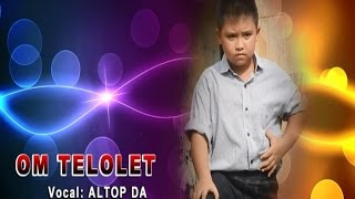 Download Video OM TELOLET - LAGU ANAK ASLI (ALTOP DA) Cipt. Saiful Ridjal MP3 3GP MP4