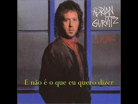Adrian Gurvitz - Classic (Tradução)