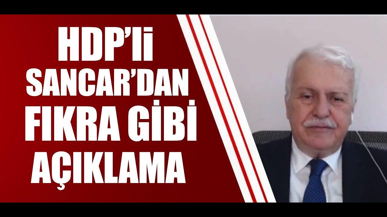 HDP'li  Mithat Sancar'dan fıkra gibi açıklama