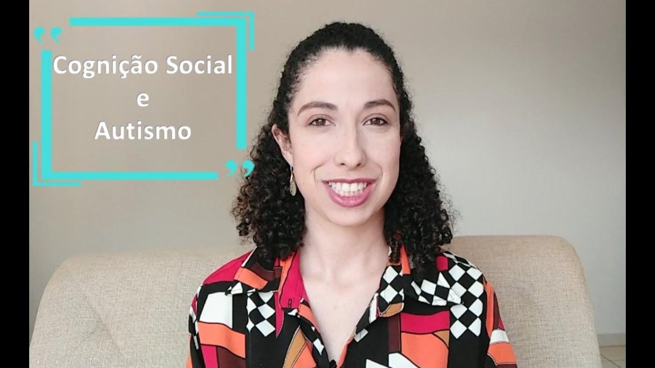 Cognição Social e Autismo
