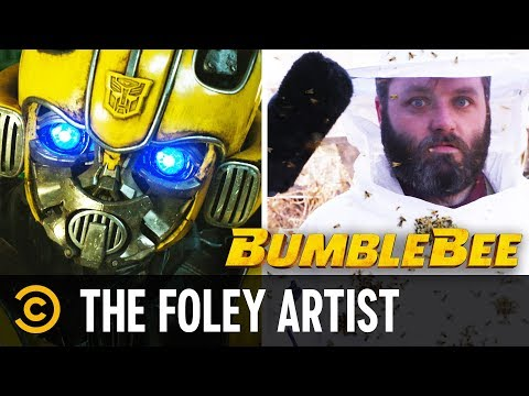 """The Foley Artist for """"Bumblebee"""""""