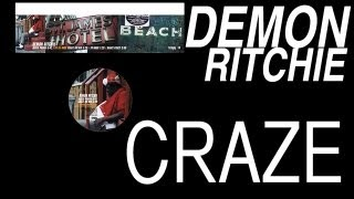 Demon Ritchie vs DJ Rork - Craze (RK