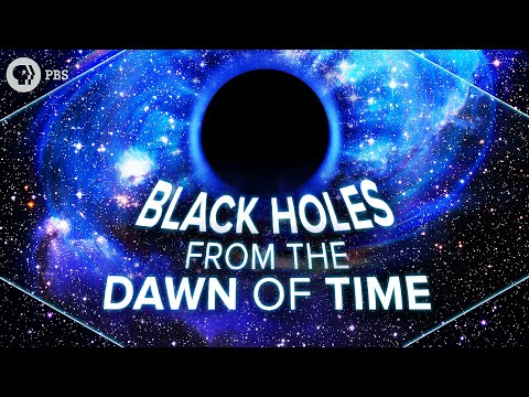 Black Holes from the Dawn of Time | Space Time | PBS Digital Studios