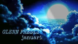 GLENN FREDLY- januari
