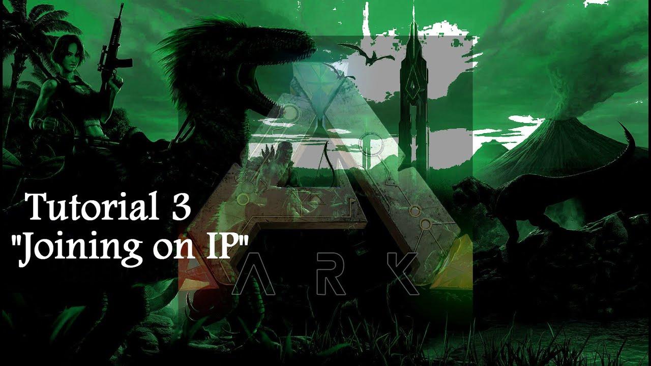 Join on IP / Fix Not Responding/ ARK: Survival Evolved