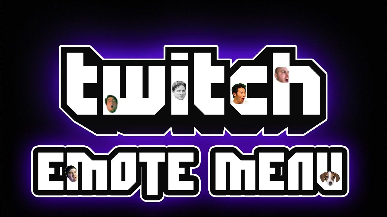 Twitch - Emote Menu App/Add-on For Twitch Stream Chat