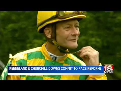 Keeneland, Churchill Downs Commit To Race Reforms