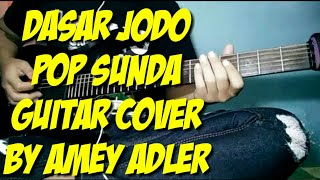 Dasar jodo pop sunda guitar cover by amey adler
