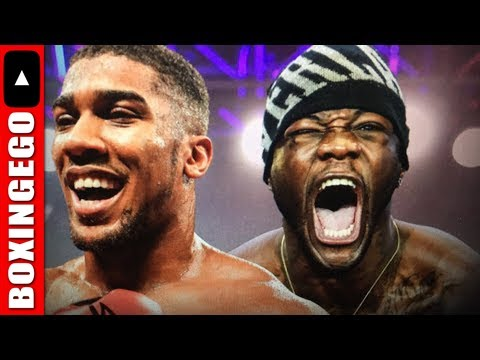 Live Chat: The Deontay Wilder vs Anthony Joshua ARGUMENT