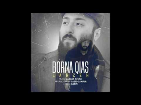 Borna Qias - Lahzeh (OFFICIAL AUDIO)