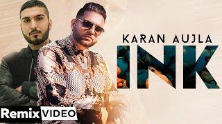 Ink Remix Karan Aujla J Statik Latest Punjabi Songs 2019 Speed Records
