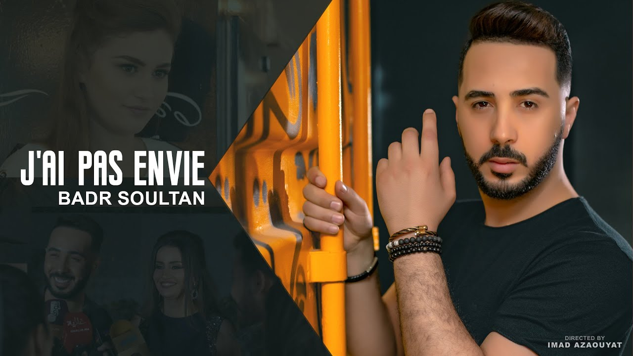 Badr Soultan - J'ai pas envie (Exclusive Music Video 2019) | بدر سلطان