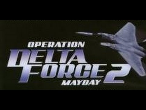 Operation Delta Force 2: Mayday (1997) UK:...