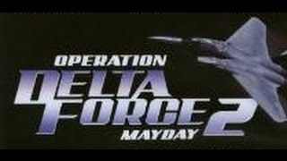 Video Operation Delta Force 2: Mayday (1997) UK: 15 download MP3, 3GP, MP4, WEBM, AVI, FLV Agustus 2017