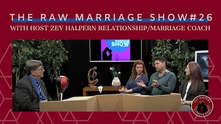 The Raw Marriage Show with Host #Zev Halpern. Relationship and Marr...