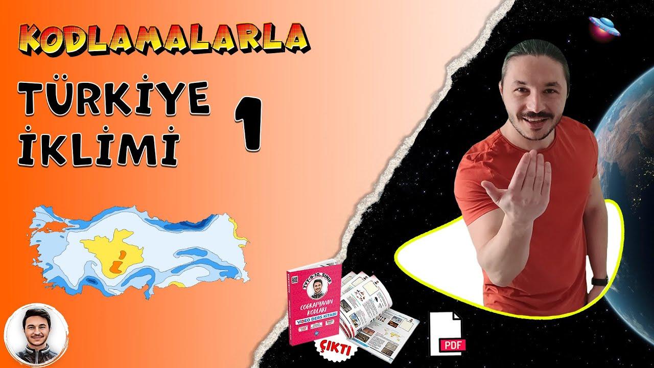 9.sınıf Coğrafya TÜRKİYE'NİN İKLİMİ Tyt  kpss , Türkiye'nin iklim elamanları tipleri özellikleri