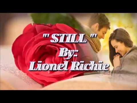 STILL with Lyrics By:Lionel Richie