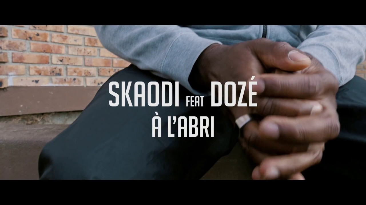 Download Skaodi - A L'abri Feat. Dozé