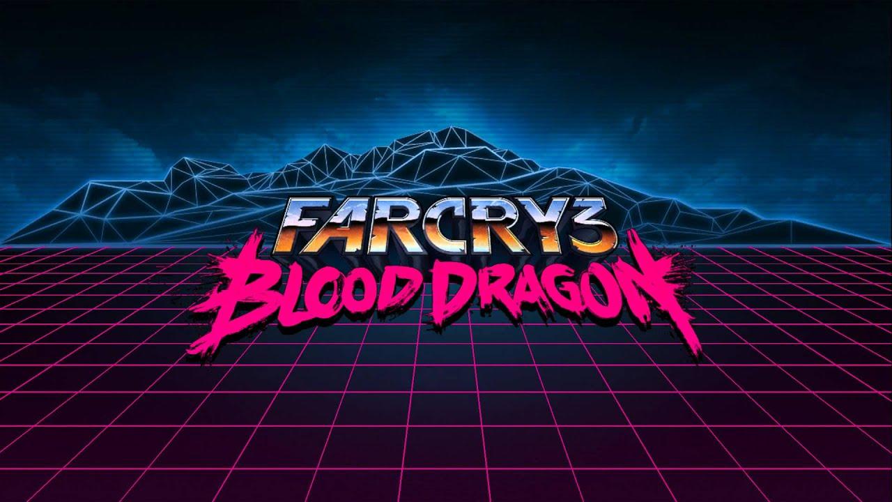 Far Cry 3 Blood Dragon Soundtrack 02 Blood Dragon