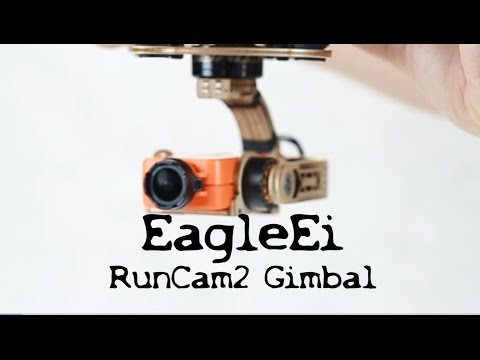 RunCam2 Gimbal, EagleEi Open-DIY-projects