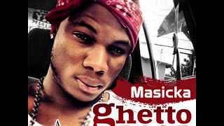 Masicka - Ghetto Road | Explicit | July 2014 | Kevstar Records