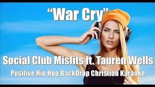 "Social Club Misfits ft. Tauren Wells ""War Cry"" +HH BackDrop Christian Karaoke"