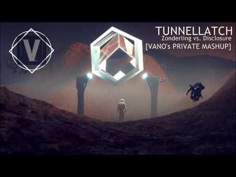 Zonderling vs. Disclosure - Tunnellatch (VANO's Private Mashup) [HD]