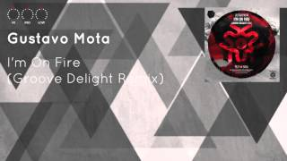 Baixar - Gustavo Mota I M On Fire Groove Delight Remix Grátis