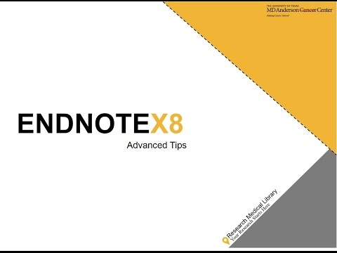 Intro to EndNoteX8 - EndNote X8 - Research Guides at UT MD Anderson