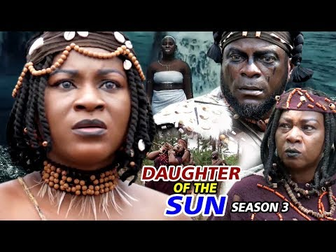 DAUGHTER OF THE SUN SEASON 3 - (New Movie) 2019 Latest Nigerian Nollywood Movie Full HD