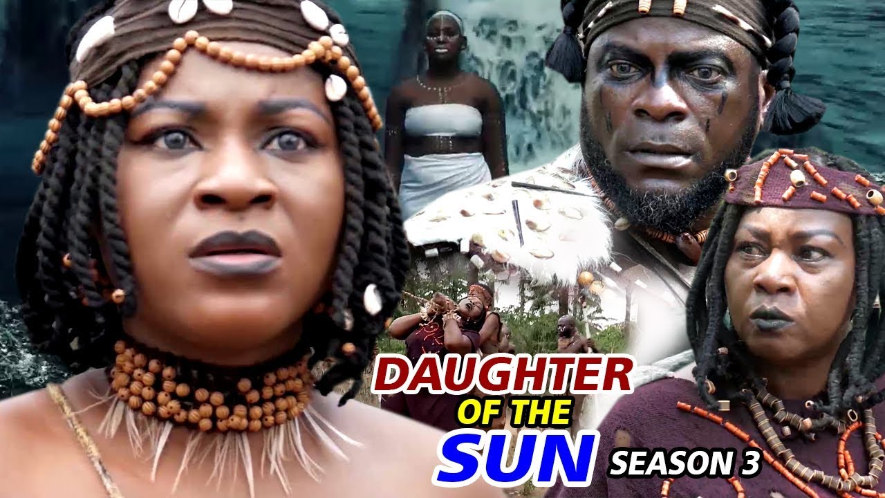Download DAUGHTER OF THE SUN SEASON 3 - (New Movie) 2019 Latest Nigerian Nollywood Movie Full HD