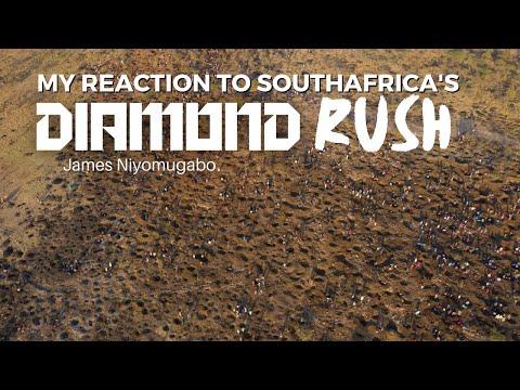 My Reaction to South Africa's Diamond Rush- DIG DEEP- James Niyomugabo