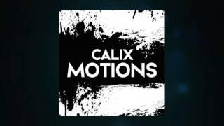 CALIX – Motions