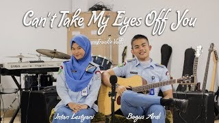 Can't Take My Eyes Off You - Frankie Valli (Cover) Bagus Ardi ft. Intan Lestyani MP3