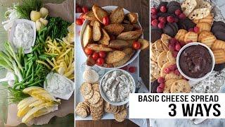 Basic Cheese Spread Three Ways